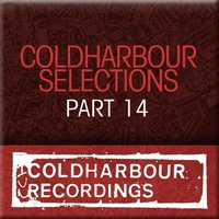 Coldharbour Selections Part 14 — сборник