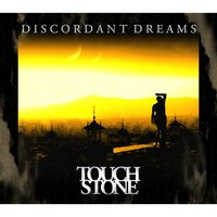 Discordant Dreams — Touchstone