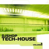 Djshop Tech-House Vol.01 — djshop tech-house vol.01