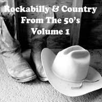 Rockabilly & Country from the 50's Vol. 1 — сборник