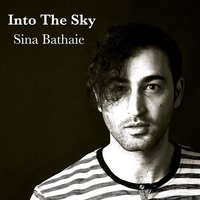 Into the Sky — Sina Bathaie