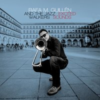 Excited Sounds — The Jazz Walkers, Rafa M. Guillén