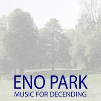 Music for Decending — ENO PARK