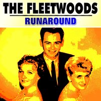 Runaround — The Fleetwoods