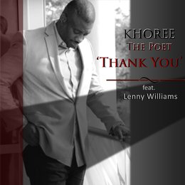 Thank You — Lenny Williams, Khoree The Poet
