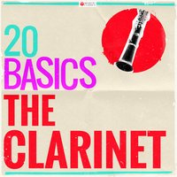 20 Basics: The Clarinet — сборник