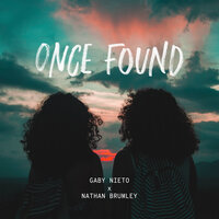 ONCE FOUND — Gaby Nieto x Nathan Brumley