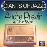 Giants of Jazz — Andrè Previn & Dinah Shore