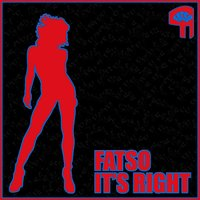 It's Right EP — Fatso