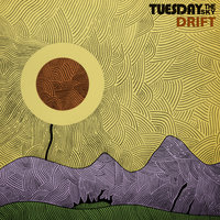 Drift — Tuesday The Sky