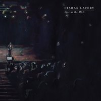 Live at the Mac — Ciaran Lavery