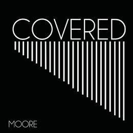 Covered — Moore