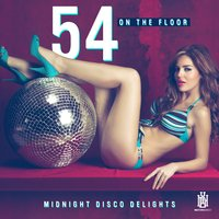 Midnight Disco Delights — Christian Dio, 54 On The Floor