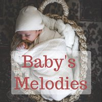 Baby's Melodies — Baby Music, Baby Lullaby, Baby Lullaby, Baby Music, Gabriel Fauré, Erik Satie, Claude Debussy, Johann Sebastian Bach, Johannes Brahms, Wolfgang Amadeus Mozart, Ludwig van Beethoven, Frédéric Chopin, Robert Schumann, Camille Saint-Saëns, Jules Massenet, Franz Liszt, Richard Wagner