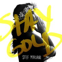 Stay Gold — Stef Mariani