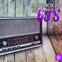 Fancy Dancin' of the 60's, Vol. 3 — сборник
