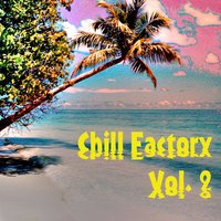 Chill Factory, Vol. 2 — сборник