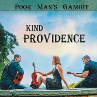 Kind Providence — Poor Man's Gambit