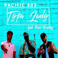 Typa Lady — Pacific 503