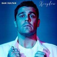 Kingdom — Dan Sultan
