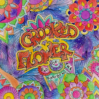 End of the Rainbow — Crooked Flower