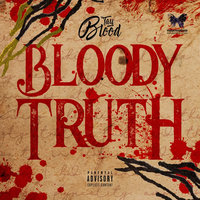 Bloody Truth — Tay blood