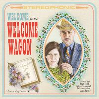 Welcome to the Welcome Wagon — The Welcome Wagon