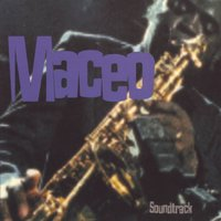 Maceo (Soundtrack) — Maceo Parker, PARKER MACEO