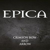 Epica - Crimson Bow and Arrow (Single)