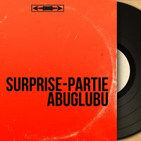 Surprise-partie Abuglubu — сборник