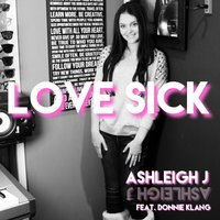 Love Sick — Donnie Klang, Ashleigh J