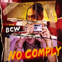 NO COMPLY — BCW