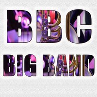 BBC Big Band — BBC Big Band