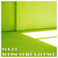Spring Chill & Lounge, Vol.01 — сборник