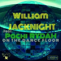 On The Dance Floor — William JACKNIGHT