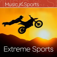 Music for Sports: Extreme Sports — The Gym All-Stars