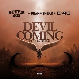 Devil Coming — E-40, Keak Da Sneak, Stevie Joe