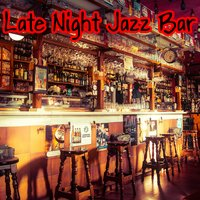 Late Night Jazz Bar — Restaurant Background Music Academy, Lounge Music Café