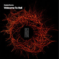 Welcome To Hell — Gabriel Rocha