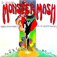 "The Original Monster Mash! — Bobby ""Boris"" Pickett and The Crypt-Kickers"