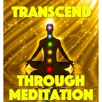 Transcend Through Meditation — сборник