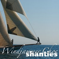 Shanties — Windjammer Chor