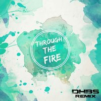 Through The Fire — Jaxx & DeepHouseBrothers