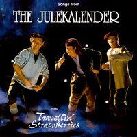 Songs from the Julekalender — Travellin' Strawberries