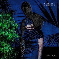 Midnight Whispers — Kultur