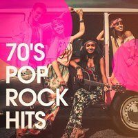 70's Pop Rock Hits — 70s Music All Stars, 70s Greatest Hits, 70s Greatest Hits, 70s Music All Stars, Top 40