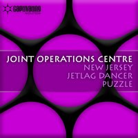 New Jersey / Jetlag Dancer / Puzzle — Joint Operations Centre