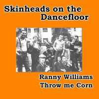 Throw Me Corn — Ranny Williams