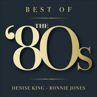 Best of the '80s — Ronnie Jones, Denise King