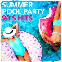 Summer Pool Party 90's Hits — 90s Maniacs, 90's Groove Masters